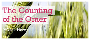 Learn about the counting of the Omer