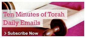 Sign up for the Ten Minutes of Torah Emails
